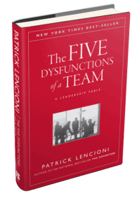 The Five Behaviors of a Cohesive Team by Patrick Lencioni Book