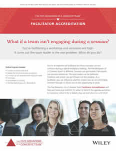 The FIVE BEHAVIORS OF A COHESIVE TEAM™ Facilitator Accreditation Brochure