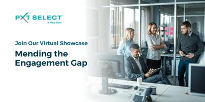 PXT Select free showcase: Mending the Engagement Gap